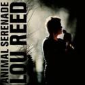 LOU REED : LPx3 Animal Serenade