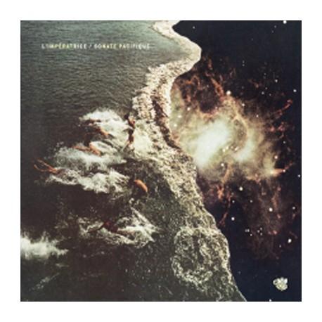 """L'IMPERATRICE : 12""""EP Sonate Pacifique"""