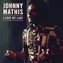 MATHIS Johnny : LP I Love My Lady