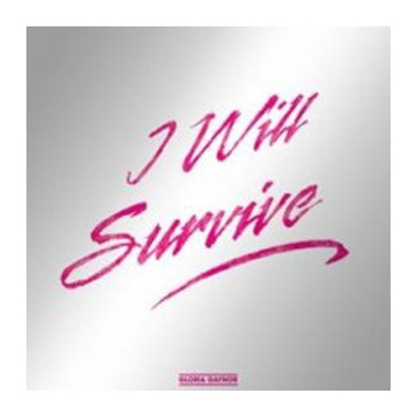 "GAYNOR Gloria : 12""EP I Will Survive (12'' Disco Version)"