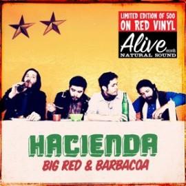 HACIENDA : LP Big Red And Barbacoa