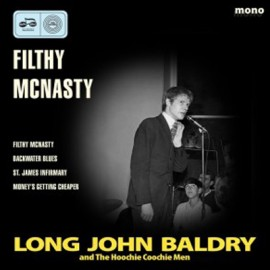 LONG JOHN BALDRY AND THE HOOCHIE COOCHIE MEN : Filthy McNasty EP