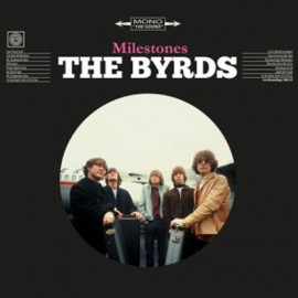 BYRDS (the) : LP Milestones
