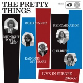 PRETTY THINGS (the) : Live In Europe 1966-1967