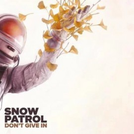 "SNOW PATROL : 10""EP Don't Give In"