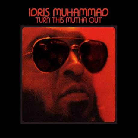 MUHAMMAD Idris : LP Turn This Mutha Out