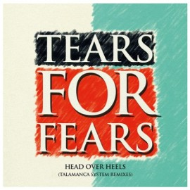 TEARS FOR FEARS : LP Head Over Heels (Talamanca System Remix)