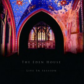 EDEN HOUSE (the) : LP Live In Session