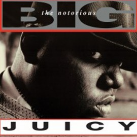 "NOTORIOUS BIG (the) : 12""EP Juicy"