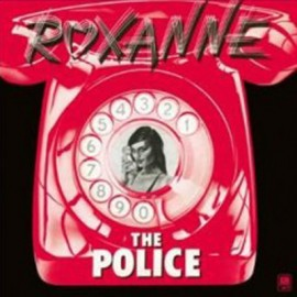 POLICE (the) : Roxanne