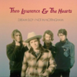 THEO LAWRENCE & THE HEARTS : Dream Boy