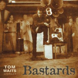 WAITS Tom : LPx2 Bastards
