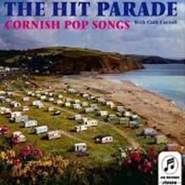 HIT PARADE (the) : LP Cornish Pop Songs
