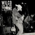 WILCO : LPx2 Live At The Troubadour L.A. 1996
