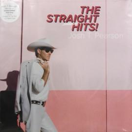 PEARSON Josh T. : LP The Straight Hits!