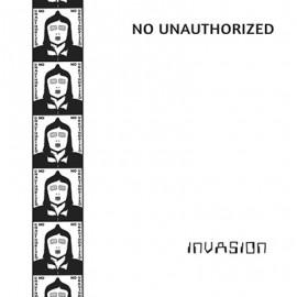 NO UNAUTHORIZED : LP Invasion