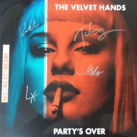 VELVET HANDS (the) : LP Party's Over