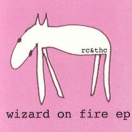 "ROBERT CHURCH AND THE HOLY COMMUNITY : 3""CDREP Wizard On Fire EP"