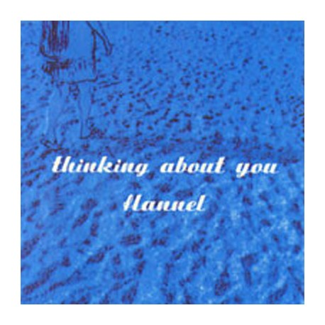 """FLANNEL : 3""""CDREP Thinking About You EP"""