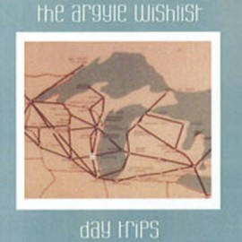 "ARGYLE WISHLIST (the) : 3""CDREP Day Trips"