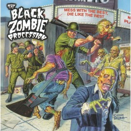 BLACK ZOMBIE PROCESSION (the) : LP Mess With The Best, Die Like The Rest