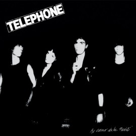 TELEPHONE : LP Au Cœur de la Nuit