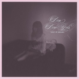 DUM DUM GIRLS : LP Only In Dreams