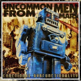 """UNCOMMON MEN FROM MARS : Longer Than A 7"""", Shorter Than A 12"""""""