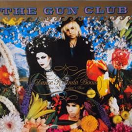 GUN CLUB (the) : LP Danse Kalinda Boom - Live In Pandora's Box