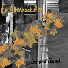 EN ATTENDANT ANA : CD Lost And Found