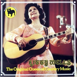 WELLS Kitty : LP The Original Queen Of Country Music