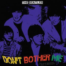 BEATLES (the) : LP Don't Bother Me