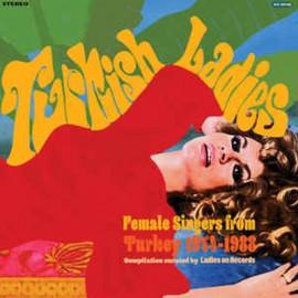 VARIOUS : CD Turkish Ladies. Female Singers from Turkey 1974 - 1988
