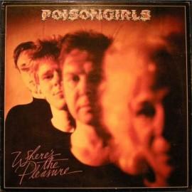 POISON GIRLS : LP Where's The Pleasure