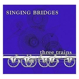 SINGING BRIDGES : Sunny day rainy day