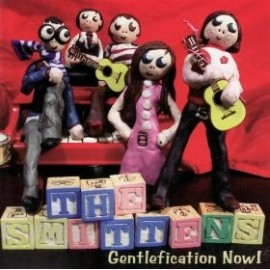 SMITTENS (the) : Gentlefication Now !