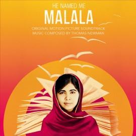 NEWMAN Thomas : LP He Named Me Malala