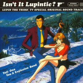 OHNO Yuji / You & Explosion Band : LP OST Isn't It Lupintic ? : Lupin The Third TV Special