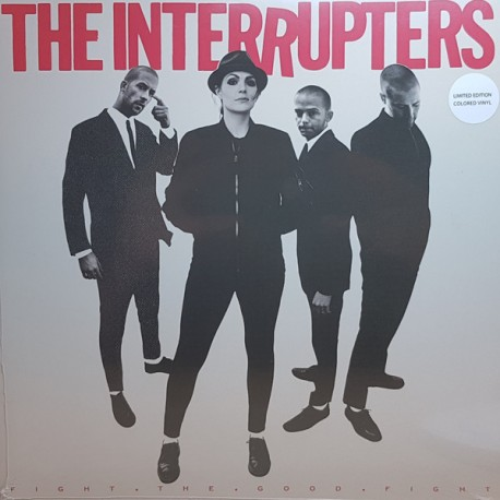 INTERRUPTERS (the) : LP Fight The Good Fight