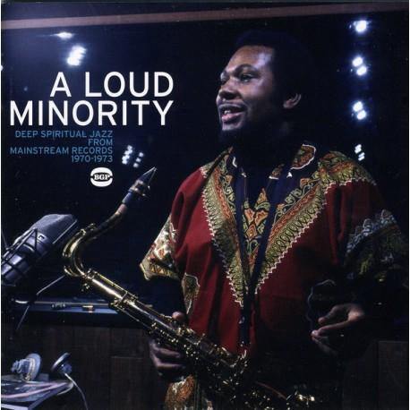 VARIOUS : CD A Loud Minority - Deep Spiritual Jazz From Mainstream Records 1970-1973