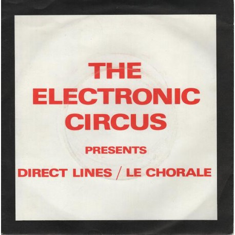 ELECTRONIC CIRCUS (the) : Direct Lines