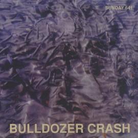 BULLDOZER CRASH : CD Imperfection