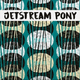 "JETSTREAM PONY : 12""EP Self-Destruct Reality"