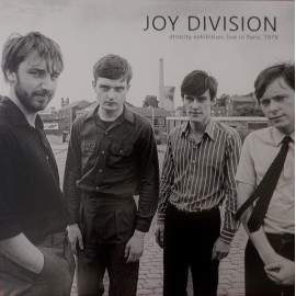 JOY DIVISION : LP Atrocity Exhibition : Live In Paris, December 18th, 1979
