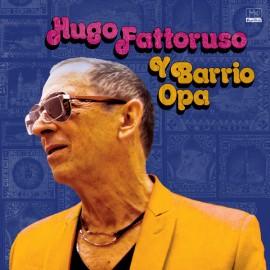 FATTORUSO Hugo : LP Hugo Fattoruso Y Barrio Opa
