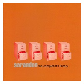 SARANDON : The Completist's Library