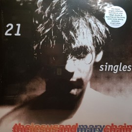JESUS AND MARY CHAIN : LPx2 21 Singles 1984-1998