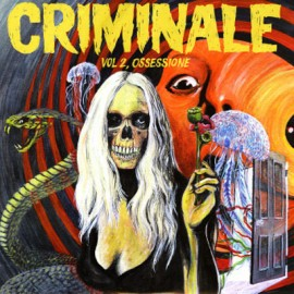 VARIOUS : LP+CD Criminale - Vol. 2, Ossessione