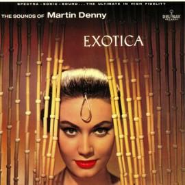 DENNY Martin : LP Exotica