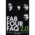 BEATLES (the) : Book FAB Four FAQ 2.0 : The Beatles' Solo Years 1970-1980